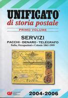 UNI028 - CATALOGO UNIFICATO DI STORIA POSTALE - PRIMO VOLUME 2004-2006 - Cataloghi