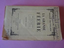 La Grande Féérie De Maurice Maeterlinck Annotations Manuscrites Par Florence Perkins Amie, Mécène Américaine De L'auteur - Autographes