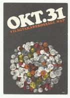 Hungary,  The World Savings Day, Okt. 31. - Monnaies (représentations)