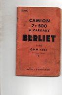 LIVRET  NOTICE  ENTRETIEN 1936 (56 Pages ) Sur CAMION  BERLIET  Type Gdm Code - Bricolage / Tecnica