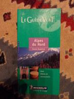 GUIDE VERT MICHELIN 2000 ALPES DU NORD - Alpes - Pays-de-Savoie