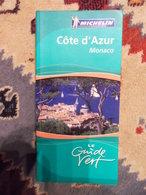GUIDE VERT MICHELIN 2006 COTE D AZUR MONACO - Côte D'Azur