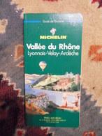 GUIDE VERT MICHELIN 1996-VALLEE DU RHONE LYONNAIS VELAY ARDECHE - Rhône-Alpes
