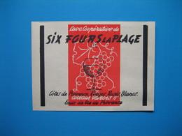 (1947) Cave Coopérative De SIX FOURS LA PLAGE (Var) - Côtes De Provence, Coteaux Varois, Eaux De Vie De Provence - Vieux Papiers