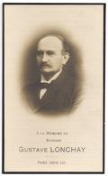 Faire Part Décès Gustave LONCHAY 1853 - 1921 Député Permanent Luxembourg Pdt Comité Agricole Sibret / Devotieprentje - Décès
