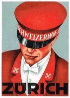 HOTEL SCHEIZERHOF ZUERICH Ca. 1940 Etiquette De Bagages - Hotel-Etikette - Suisse - Schweiz - Etiquettes D'hotels