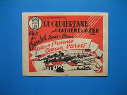 (1947) Cave Coopérative LA CADIÈRENNE - La Cadière D'Azur (Var) - Vins De Bandol, Côtes De Provence, Coteaux Varois - Vieux Papiers