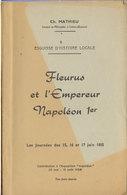 NAPOLEON  Fleurus Et L'empereur Napoléon 1er   1958 - Historia