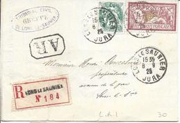 LONS LE SAULNIER 8 9 1925 Recommandé Avec Accusé De Réception Tarif 1.05F Timbres 1F Merson Et 5c Blanc Lettre Locale - Marcophilie (Lettres)