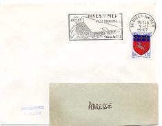 CALVADOS - Dépt N° 14 = DIVES Sur MER 1967 = FLAMME Codée = SECAP Illustrée ' HALLES / 1 Km De La Mer ' - Postmark Collection (Covers)