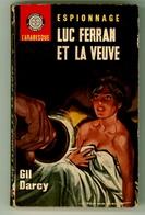 """Espionnage - Gil Darcy - """"Luc Ferran Et La Veuve"""" - 1965 - Arabesque"""