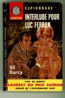 "Espionnage - Gil Darcy - ""Interlude Pour Luc Ferran"" - 1965 - Arabesque"