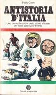 Antistoria D'Italia - Fabio Cusin - Oscar Mondadori - 1970. - Società, Politica, Economia