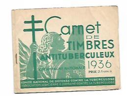 1 CARNET COMPLET DE TIMBRES ANTITUBERCULEUX 10° CAMPAGNE NATIONALE 1936 - Vieux Papiers