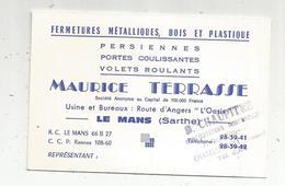 Carte De Visite , Persiennes ,portes , Volets ,Maurice TERRASSE , LE MANS ,Sarthe ,dimensions ,2 Scans - Cartes De Visite
