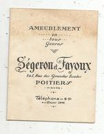 Carte De Visite , 4 Pages ,ameublement , SEGERON ET FAYOUX ,Poitiers ,2 Scans - Cartes De Visite