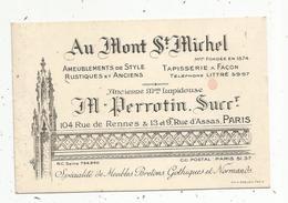 Carte De Visite , Ameublements , Tapisserie AU MONT SAINT MICHEL , M. Perrotin , Paris - Cartes De Visite