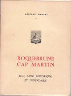 GUSTAVE BARANI : ROQUEBRUNE CAP MARTIN - SON PASSE HISTORIQUE Et LEGENDAIRE - EX-DONO - Côte D'Azur