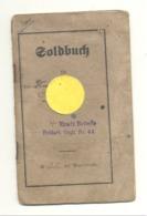 Livret Militaire / Soldbuch Soldat Allemand D'Eupen Affecté à Aachen 4 Batterie - Octobre 1914 à Septembre 1918 (nod1) - 1914-18