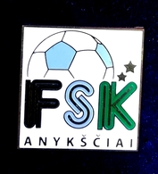 Football Pins  -  F.S.K. ANYKSCIAI - Lithuania. - Football