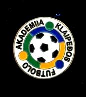 Football Pins  -  KLAIPEDOS FUTBOLO AKADEMIA - Lithuania. - Football