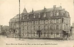 -depts Div.-ref-AE470- Correze - Brive - Grand Hotel De L Etoile Et Du Parc - Face A La Gare - Hotels - Carte Bon Etat - - Brive La Gaillarde
