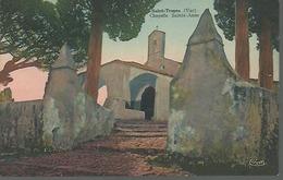 SAINT TROPEZ....CHAPELLE SAINTE - ANNE...14 X 9 - Saint-Tropez