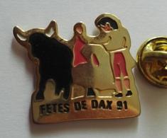 Pin's Fètes De Dax Taureau Ferria Animaux - Autres