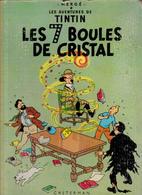 TINTIN, Les 7 Boules De Cristal, Casterman - Tintin