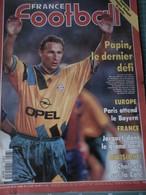 France Football N° 2523 Du 16 Août 1994 PAPIN Le Dernier Défi - EUROPE - FRANCE JACQUET Dans Le Grand Bain - Sport