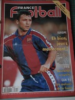 France Football N° 2505 Du 12 Avril 1994 Qui A Peur De BERNES ? FIFA - CAN 94 - Sport