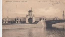 LIEGE / EXPOSITION 1905 / LE PONT SUR L OURHTE - Liege