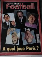 France Football N° 2504 Du 5 Avril 1994 - A Quoi Joue Paris ? - Sport