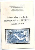 Librito Estudio Sobre El Sello De  Homenaje Al Ejercito De 1939 - Otros