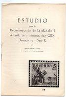 Librito Estudio Para La Reconstruccion De La Plancha ! Del Sello De 5 Centimos Tipo Cid. - Otros