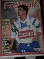 France Football N° 2522 Du 9 Août 1994 BOLI Adieu La Galère - BASTIA Le Rêve En Bleu - MONACO - EUROPE PSG - Sport
