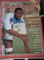 France Football N° 2539 Du 6 Décembre 1994 Coupe Coulisses Du 7ème Tour - GILI - NANTES - PSG Luis Est-il Le Fils De ... - Sport