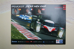 CARTE 24 Heures Du Mans 2007  Peugeot 908 N° 7 Avec Signatures Des Pilotes - Voitures (Courses)