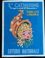 ANNÉES 1960 Sainte Catherine Corne Abondance   Loterie Nationale Petit Dépliant Illustré - Billets De Loterie