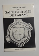 LA COMMANDERIE SAINTE EULALIE DE CERNON LARZAC 12 - Livres, BD, Revues