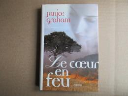 Le Coeur En Feu (Janice Grahan) éditions France Loisirs De 1998 - Livres, BD, Revues