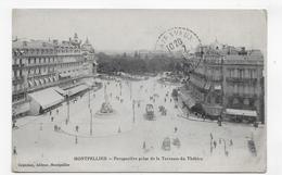 (RECTO / VERSO) MONTPELLIER EN 1915 - PERSPECTIVE PRISE DE LA TERRASSE DU THEATRE - CPA VOYAGEE - Montpellier