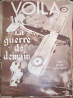 GUERRE MODERNE /AVIATION AS ETIENNE /COMPAGNIE GUIDES CHAMONIX SAUVETAGE  /VOILA - Livres, BD, Revues