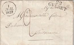 Lettre Marque Postale 22 GUERET Creuse 1/7/1829 Pour Dubreuil La Souterraine - Marcophilie (Lettres)