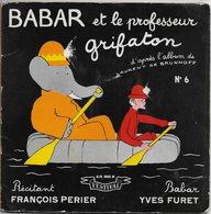 """François Perier 45t. EP """"babar Et Le Professeur Grifaton"""" - Enfants"""