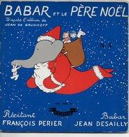 """François Perier 45t. EP """"babar Et Le Père Noël"""" - Enfants"""