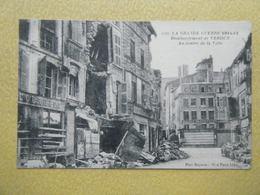 VERDUN. Les Ruines De La Guerre 1914-1916. Le Centre Ville. - Verdun