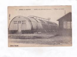 CPA   -  APRES LA GUERRE   -   SOREL-LE-GRAND  -  L'Eglise  Provisoire - France