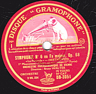 78 Trs - 30 Cm - état TB - SYMPHONIE N°6 En Fa Majeur Op.68 BEETHOVEN (1re Partie Et Fin) ORCH. PHILHARMONIQUE DE VIENNE - 78 T - Disques Pour Gramophone