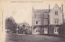 Haute-Marne - Charmes-la-Grande - Le Château De La Sapinière - Autres Communes